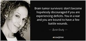 QUOTES BY RACHE... Brain Cancer Survivor Quotes