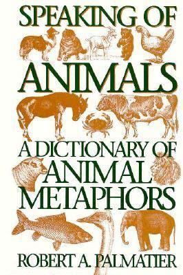 speaking  animals  dictionary  animal metaphors