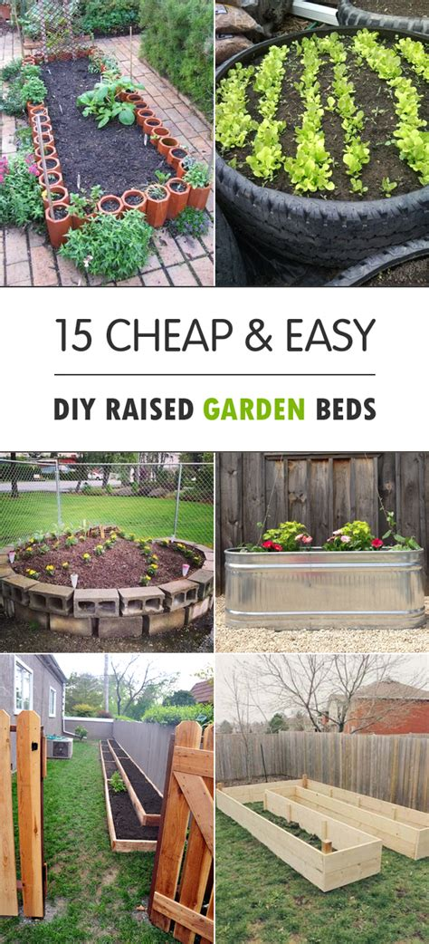 how to make a garden 15 cheap easy diy raised garden beds