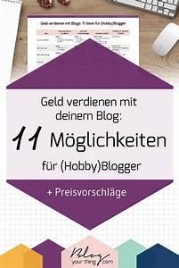 Mit Hobby Geld Verdienen : geld verdienen mit blogs 11 ideen f r hobby blogger preisvorschl ge blogging tipps geld ~ Orissabook.com Haus und Dekorationen