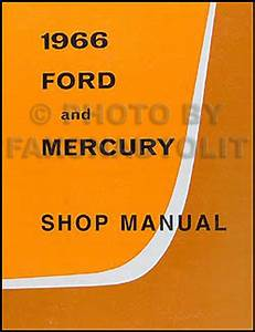 1966 Ford Galaxie  U0026 Ltd Wiring Diagram Manual Reprint