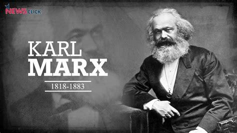 anniversary marx  capitalism newsclick