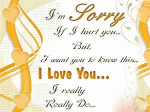 I Am Sorry If I Hurt You But I Love You Pictures, Photos ...