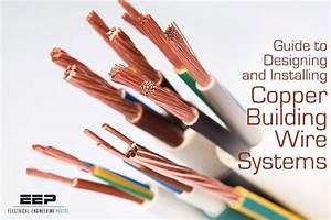 Guide To Designing And Installing Copper Building Wire