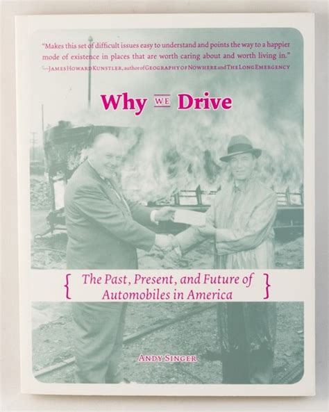 Why We Drive The Past, Present, And Future Of Automobiles