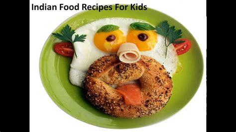 indian food recipes  kidsrecipe  kidsfun food