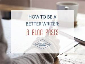 how to become a better essay writer