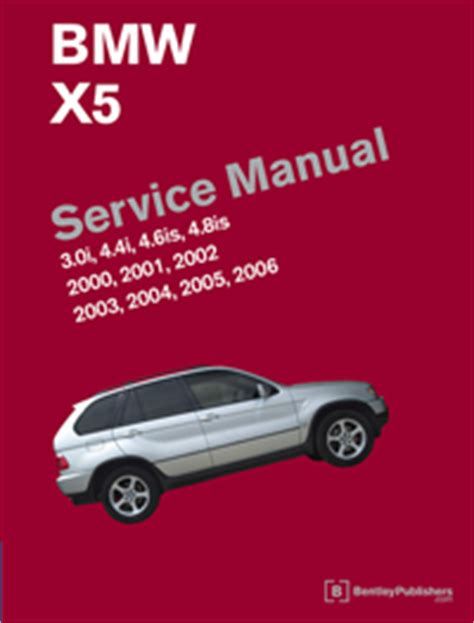 service and repair manuals 2002 bmw x5 auto manual bmw repair manual bmw x5 e53 2000 2006 bentley publishers repair manuals and automotive
