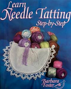 Details About Learn Needle Tatting  Step