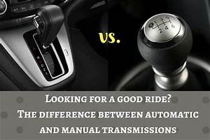The Difference Between Automatic And Manual Transmissions