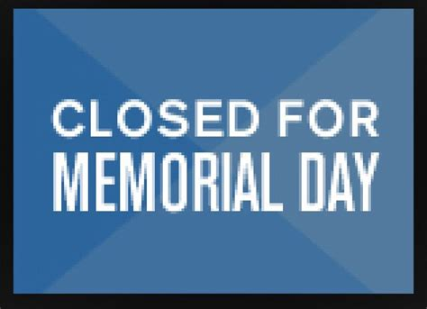 memorial day closed sign template monday memorial day brunch dc