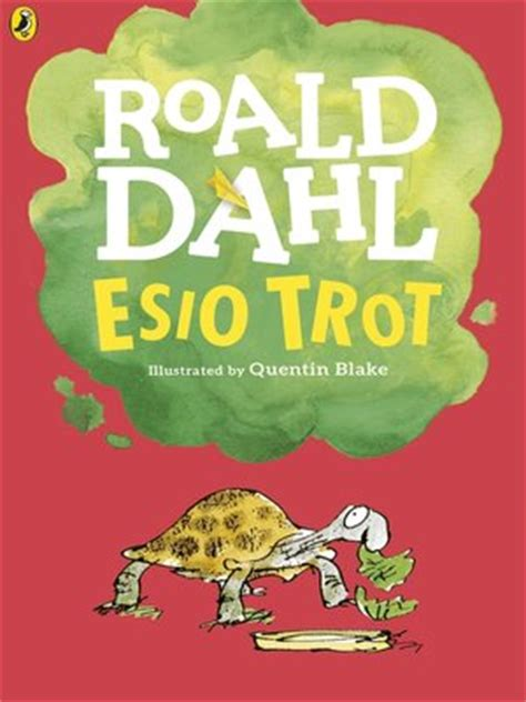 Esio Trot by Roald Dahl · OverDrive: eBooks, audiobooks ...