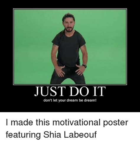 Shia Labeouf Memes - funny just do it memes of 2017 on sizzle