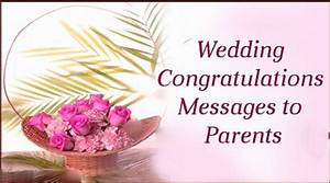 Wedding congratulations messages to parents for Wedding cards messages from parents