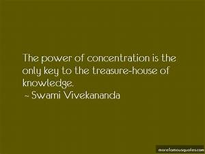 Power Of Concentration Quotes: top 50 quotes about Power ...