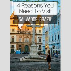 4 Reasons You Need To Visit Salvador, Brazil  A Cruising Couple