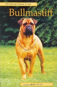 Bullmastiff  Pet Owner U0026 39 S Guide  By Janet Gunn