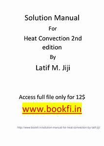 Heat Conduction Latif M Jiji Solution Manual Pdf Werdec Org
