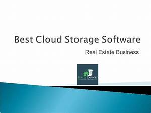 best cloud file storage real estate business With cloud document storage for business