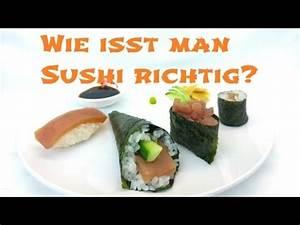 Wie Heizt Man Richtig : wie isst man sushi richtig youtube ~ Markanthonyermac.com Haus und Dekorationen