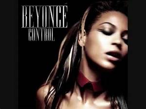 Beyonce-Control(new song 2010) - YouTube