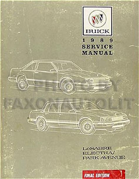 free auto repair manuals 2001 buick park avenue head up display 1989 buick lesabre electra park ave electrical troubleshooting manual