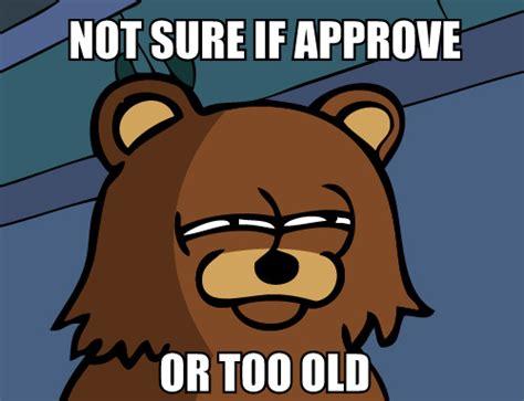 Pedo Bear Memes - memes pedobear not sure by c0rr0si0n on deviantart