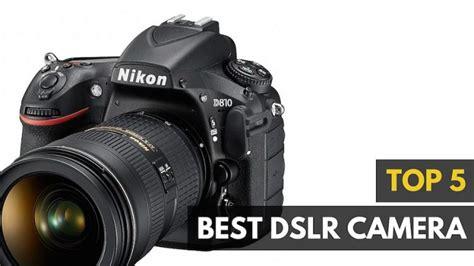 Best Dslr Cameras For 2018