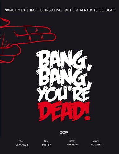 bang bang youre dead images bang wallpaper