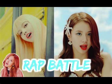 [rap Battle] Blackpink Lisa Vs Twice Chaeyoung Youtube
