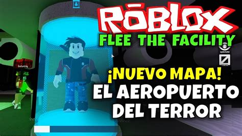 Flee the facility's annual halloween event has returned, and alongside came both new hammers, and a stylish new map! ¡NUEVO MAPA, EL AEROPUERTO, ROBLOX: FLEE THE FACILITY ...