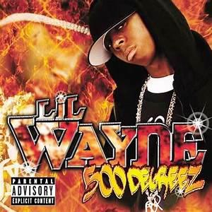 500 Degreez Album | Lil Wayne Discography