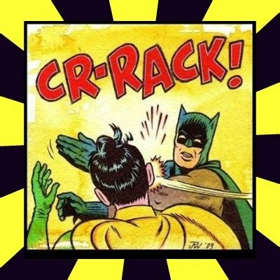 Batman Slapping Robin Meme Maker - batman robin slap meme generator