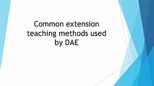 common extension teaching methods used by dae