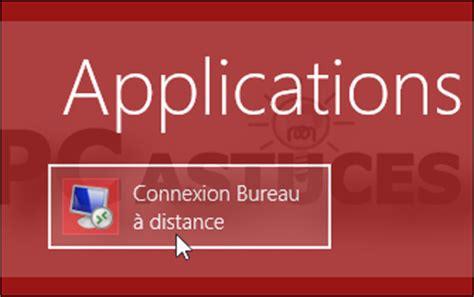 connexion bureau à distance windows 8 raccourci connexion bureau a distance 28 images