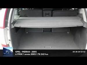 Opel Dunkerque Occasion : annonce occasion opel meriva 1 7 cdti cosmo 2005 youtube ~ Gottalentnigeria.com Avis de Voitures