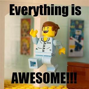 Everything is awesome! The LEGO movie | Awesomesauce ...