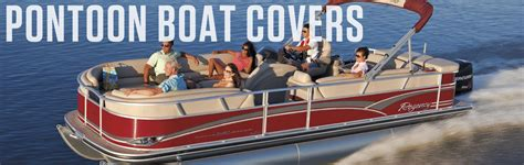 Pontoon Boat Top Covers by Boat Covers For Pontoon Boats
