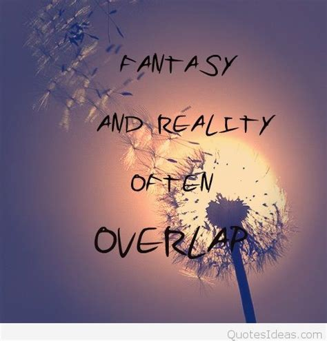 fantasy  reality wallpaper quote