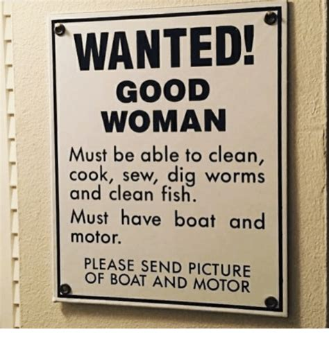 Good Boat Cleaner by Wanted Good Woman Must Be Able To Clean Cook Sew Dig