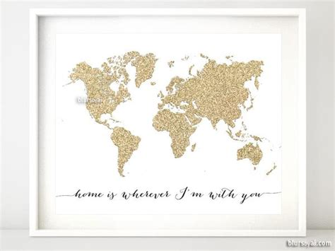 gold glitter world map featuring the quote home is wherever i 39 m with y blursbyai