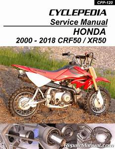 Honda Xr50 Crf50 Motorcycle Cyclepedia Printed Service Manual