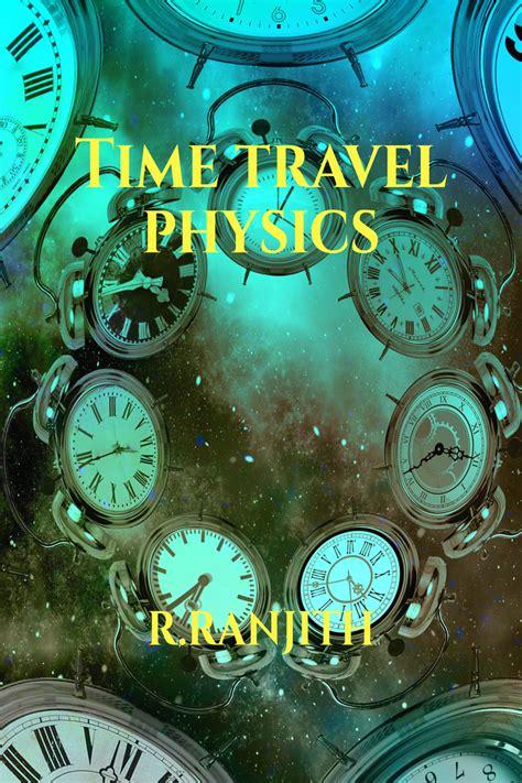 Time travel Physics