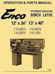 Enco 12 U00d736 13x40 Metal Lathe 110