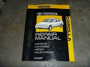 1995 Toyota Corolla Sedan Wagon Shop Service Repair Manual Dx Le 1 8l