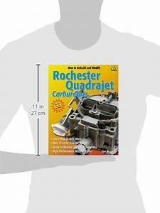 How To Rebuild  U0026 Modify Rochester Quadrajet Carburetors  S