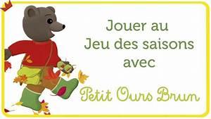 Petit Ours Brun En Français : jeu des saisons petit ours brun youtube ~ Dailycaller-alerts.com Idées de Décoration