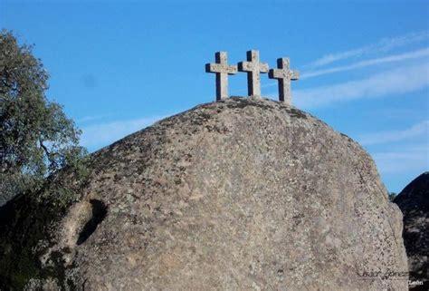 Cancho de las Tres Cruces y su leyenda, PLASENCIA (Cáceres)