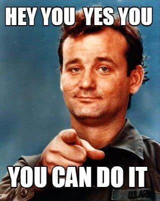 You Can Do It Memes - to the minnows and whales yes quot we quot can do it steemit