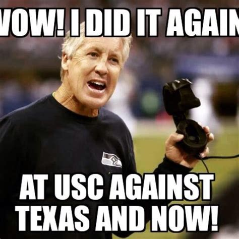 Pete Meme - what it memes to be pete carroll the trojan haters club